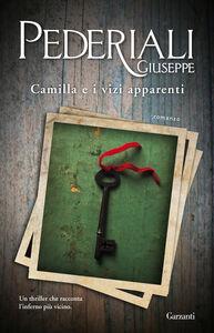 Libro Camilla e i vizi apparenti Giuseppe Pederiali