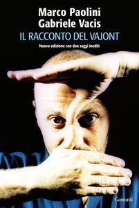 Libro Il racconto del Vajont Marco Paolini , Gabriele Vacis