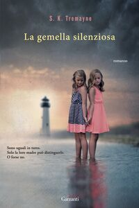 Libro La gemella silenziosa S. K. Tremayne