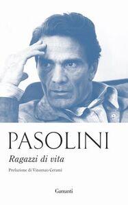 Libro Ragazzi di vita Pier Paolo Pasolini