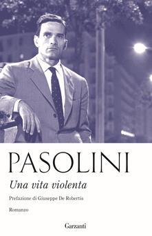 Una vita violenta - Pier Paolo Pasolini - copertina
