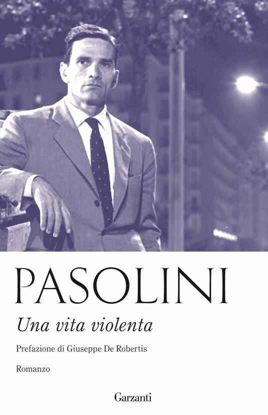 Una vita violenta - Pier Paolo Pasolini - 2