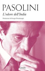 Libro L' odore dell'India-Passeggiatina ad Ajanta-Lettera da Benares P. Paolo Pasolini