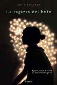 La ragazza del buio - Anna Lyndsey - copertina