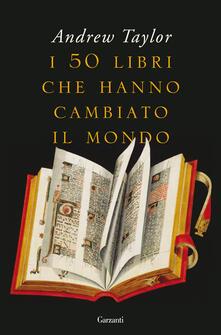 I 50 libri che hanno cambiato il mondo.pdf