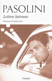 Lettere luterane - Pier Paolo Pasolini - copertina