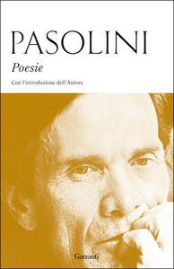 Foto Cover di Poesie, Libro di Pier Paolo Pasolini, edito da Garzanti Libri