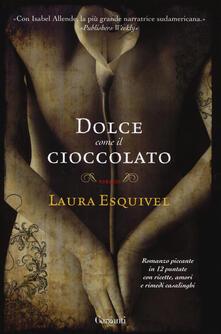 Dolce come il cioccolato - Laura Esquivel - copertina