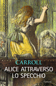 Libro Alice attraverso lo specchio Lewis Carroll