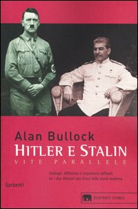 Hitler e Stalin. Vite paral...