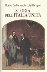 Libro Storia dell'Italia unita Alberto De Bernardi , Luigi Ganapini