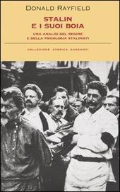 Stalin e i suoi boia. Un'analisi del regime e della psicologia stalinisti