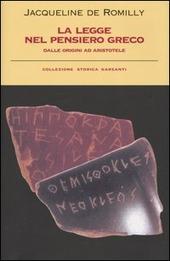 La legge nel pensiero greco. Dalle origini ad Aristotele