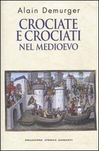 Crociate e crociati nel Medioevo