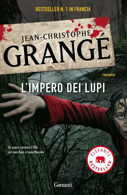 L' impero dei lupi - Jean-Christophe Grangé - copertina