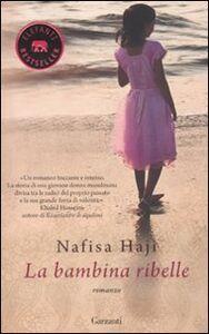 Libro La bambina ribelle Nafisa Haji