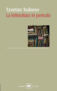 Libro La letteratura in pericolo Tzvetan Todorov