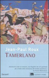 Libro Tamerlano Jean-Paul Roux