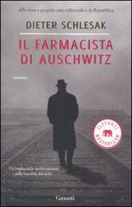 Libro Il farmacista di Auschwitz Dieter Schlesak