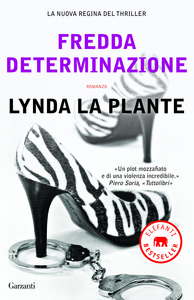 Libro Fredda determinazione Lynda La Plante
