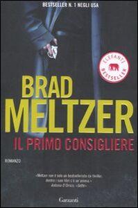 Foto Cover di Il primo consigliere, Libro di Brad Meltzer, edito da Garzanti Libri