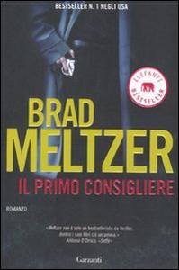 Libro Il primo consigliere Brad Meltzer