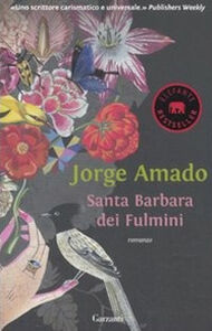 Libro Santa Barbara dei fulmini Jorge Amado