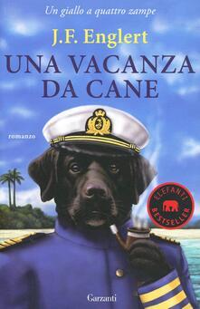 Promoartpalermo.it Una vacanza da cane. Un giallo a quattro zampe Image