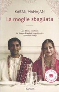 Libro La moglie sbagliata Karan Mahajan