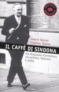 Il caffè di Sindona. Un fin...