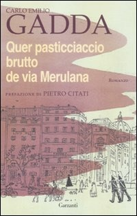Quer pasticciaccio brutto de via Merulana - Gadda Carlo Emilio - wuz.it