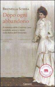 Foto Cover di Dopo ogni abbandono, Libro di Brunella Schisa, edito da Garzanti Libri