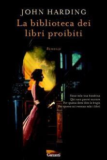 La biblioteca dei libri proibiti - John Harding - copertina