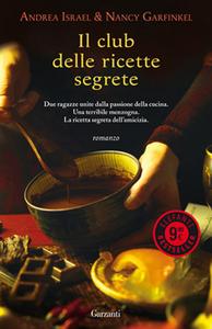 Libro Il club delle ricette segrete Andrea Israel , Nancy Garfinkel