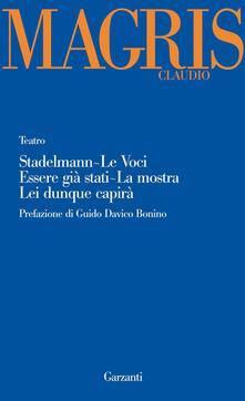 Listadelpopolo.it Teatro: Stadelmann-Le voci-Essere già stati-La mostra-Lei dunque capirà Image