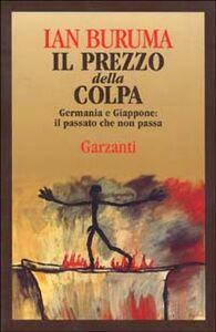 Libro Il prezzo della colpa Ian Buruma