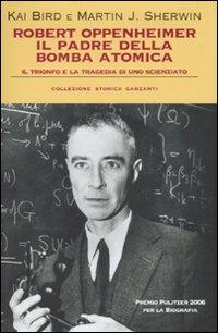 Robert Oppenheimer, il padr...