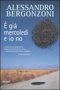 È già mercoledì e io no - Bergonzoni Alessandro - wuz.it