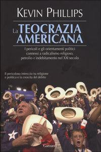 Libro La teocrazia americana Kevin Phillips