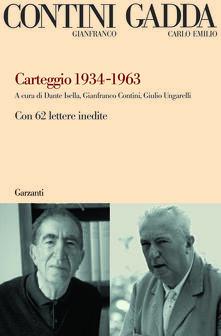 Carteggio 1934-1963. Con 62 lettere inedite - Gianfranco Contini,Carlo Emilio Gadda - copertina