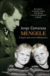 Mengele. L'angelo della morte in Sudamerica
