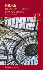 Libro I quaderni di Malte Laurids Brigge Rainer Maria Rilke