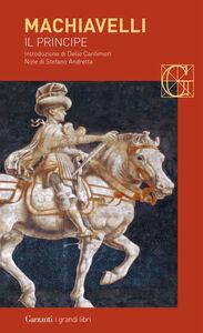 Foto Cover di Il principe, Libro di Niccolò Machiavelli, edito da Garzanti Libri