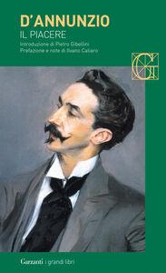 Foto Cover di Il piacere, Libro di Gabriele D'Annunzio, edito da Garzanti Libri