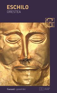 Libro Orestea: Agamennone-Coefore-Eumenidi. Testo greco a fronte Eschilo