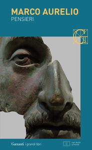 Foto Cover di Pensieri, Libro di Marco Aurelio, edito da Garzanti Libri