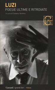 Libro Poesie ultime e ritrovate Mario Luzi