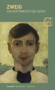 Libro Sovvertimento dei sensi Stefan Zweig