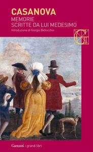 Memorie scritte da lui medesimo - Giacomo Casanova - copertina