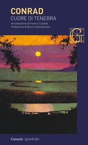 Foto Cover di Cuore di tenebra, Libro di Joseph Conrad, edito da Garzanti Libri